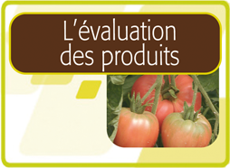 L'Evaluation des produits