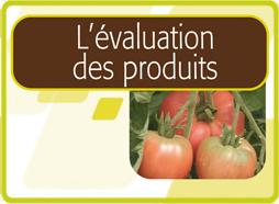 L'Evaluation des produits