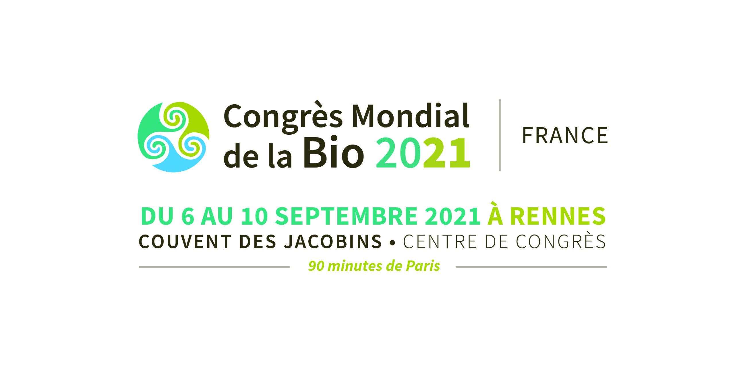 Congrès Mondial de la Bio - Du 06/09 au 10/09/21 - Rennes (35)